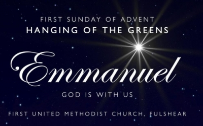 First Sunday Advent – Hanging of the Greens