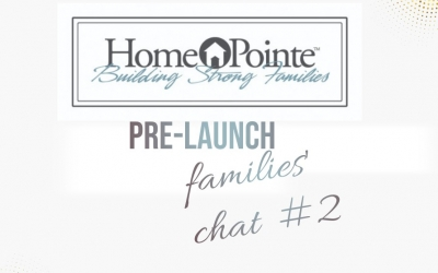 Homepointe PreLaunch families chat Video #2