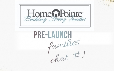 Homepointe Prelaunch families chat Video #1